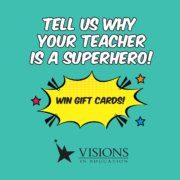 Tell us why your teacher is a superhero!